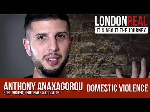 UK Domestic Violence   Anthony Anaxagorou   London Real