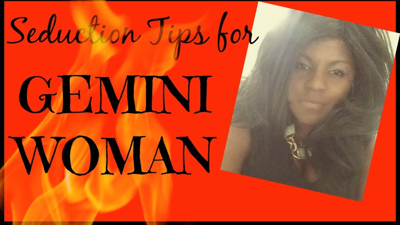 How to Seduce a Gemini advise
