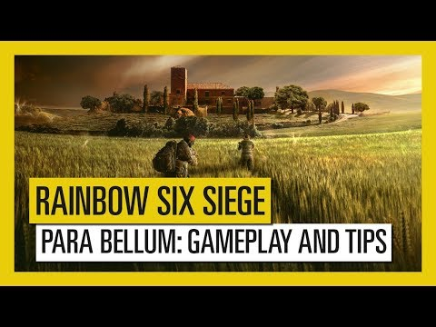 Tom Clancy's Rainbow Six Siege – Para Bellum : Gameplay and Tips