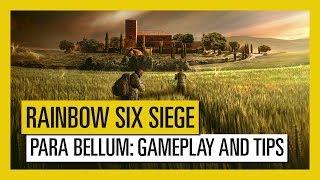 Tom Clancy's Rainbow Six Siege – Para Bellum : Gameplay and Tips
