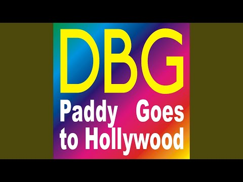 Paddy Goes to Hollywood (DBG's Thunderous Remix)