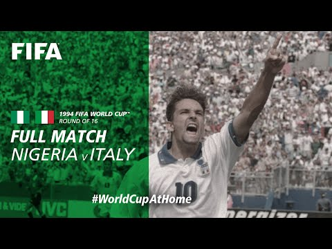 #WorldCupAtHome | Nigeria V Italy (USA 1994)