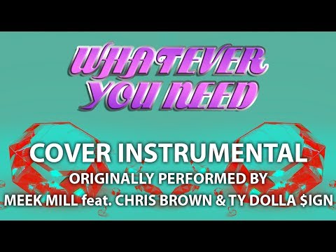 Whatever You Need (Cover Instrumental) [In the Style of Meek Mill feat. Chris Brown]