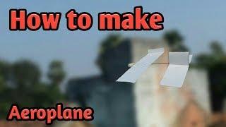 How to make a airplane   By LIFE HACKS HINDI