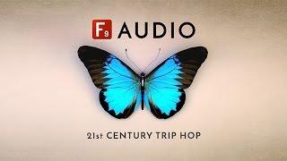21st Century Trip Hop - Modern Trip Hop Grunge Loops - From F9 Audio Pro Samples