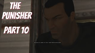 The Punisher (PC w/1080p mod) Gameplay Part 10