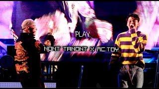 【#NONTTANONT】x MC.TOY | PLAY | 26.04.62 | เปิดตัวคลื่น Flex 102.5