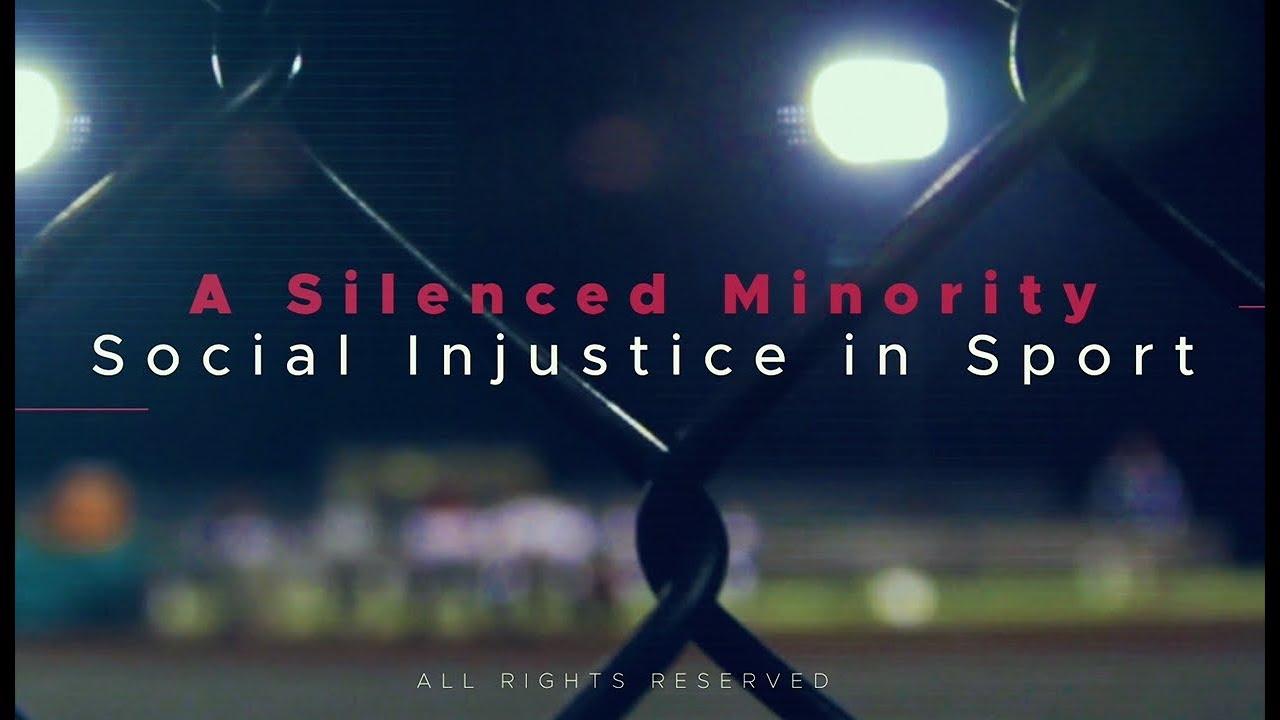 A Silenced Minority: Social Injustice in Sport