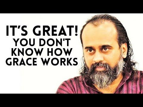 its-great-you-do-not-know-how-grace-works-||-acharya-prashant-(2019)