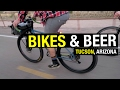 Bikes and Beer Tucson