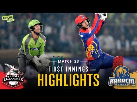 Match 23 - Lahore Qalandars Vs Karachi Kings - First Innings Highlights