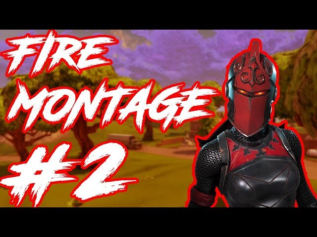 Fire Fortnite Montage #2