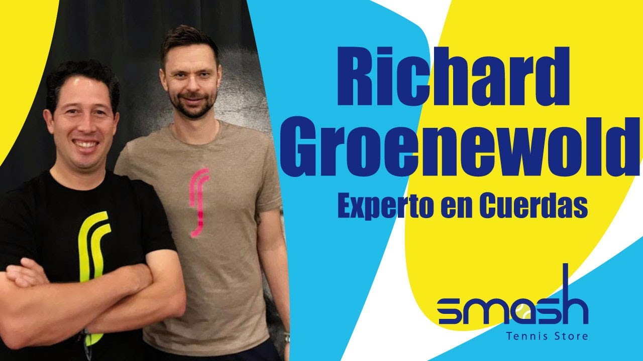 Richard Groenewold | Experto en Cuerdas | Smash Tennis
