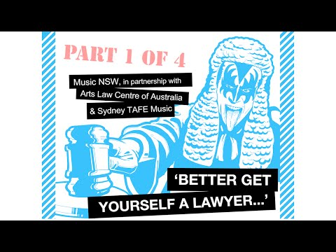 Better Get Yourself A Lawyer - Part 1 of 4 - Music Business in Australia