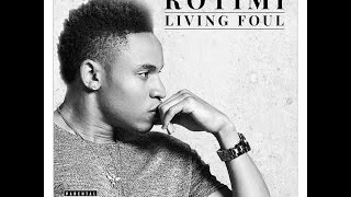 Rotimi Living Foul Official Audio