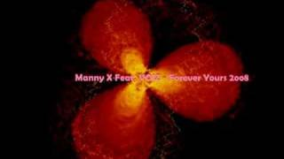 manny x feat voiz forever yours 2oo8