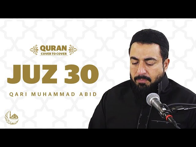 Juz 30 - Qari Muhammad Abid