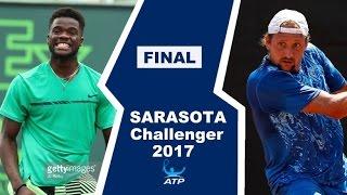 Francis Tiafoe vs Tennys Sandgren Highlights SARASOTA FINAL 2017