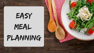 Easy Weekly Meal Planning
