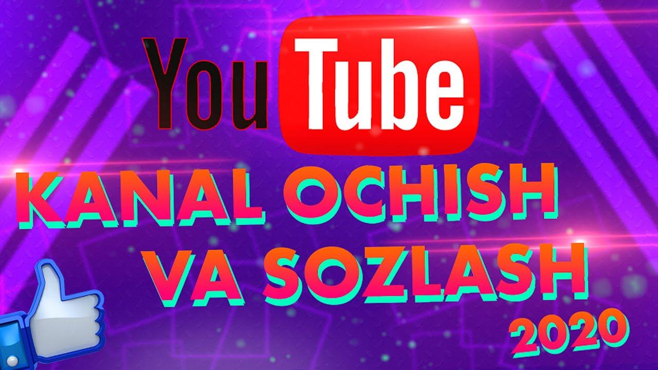 Youtubeda kanal ochish va sozlash 2020. Youtube da pul ishlash. MyTub.uz