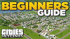 FIRST TOWN TIPS | Cities Skylines Beginners Guide
