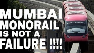 MUMBAI MONORAIL IS NOT A FAILURE !!! MIND IT !!