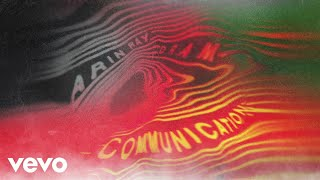 Arin Ray - Communication Audio ft DRAM