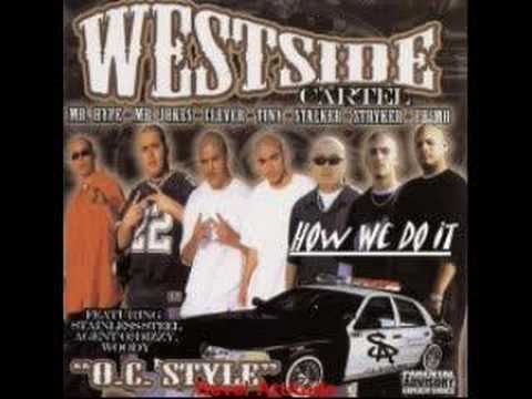 westside cartel : How We Do It