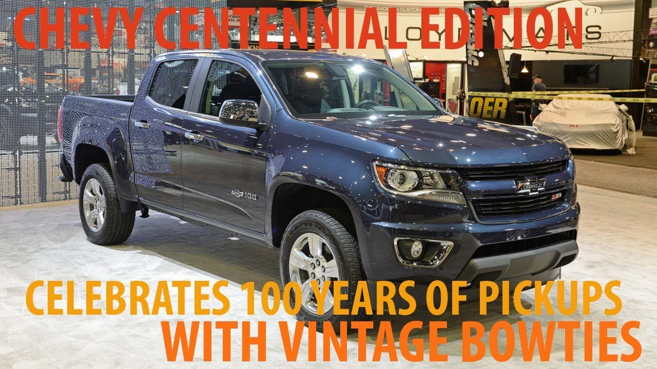 you must see and enjoy     chevy centennial edition celebrates 100 years of pickups with vintage