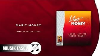 Junky - Marit Money (ft. Jay Tee, Esstii & Taurii)