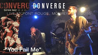 "Converge ""You Fail Me"" Live @ Monthey 2016"