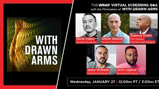 WITH DRAWN ARMS | TheWrap Screening Series