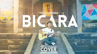 BICARA -TheOvertunes feat. Monita Tahalea ( OST. BELOK KANAN BARCELONA ) COVER BY : Miqdad Prakoso
