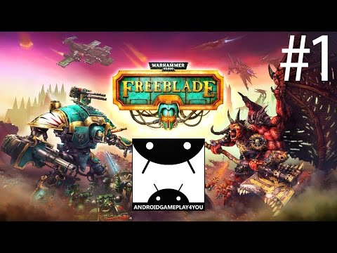 Warhammer 40,000: Freeblade Android GamePlay #1