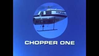 """""""Chopper One"""" TV Intro"""