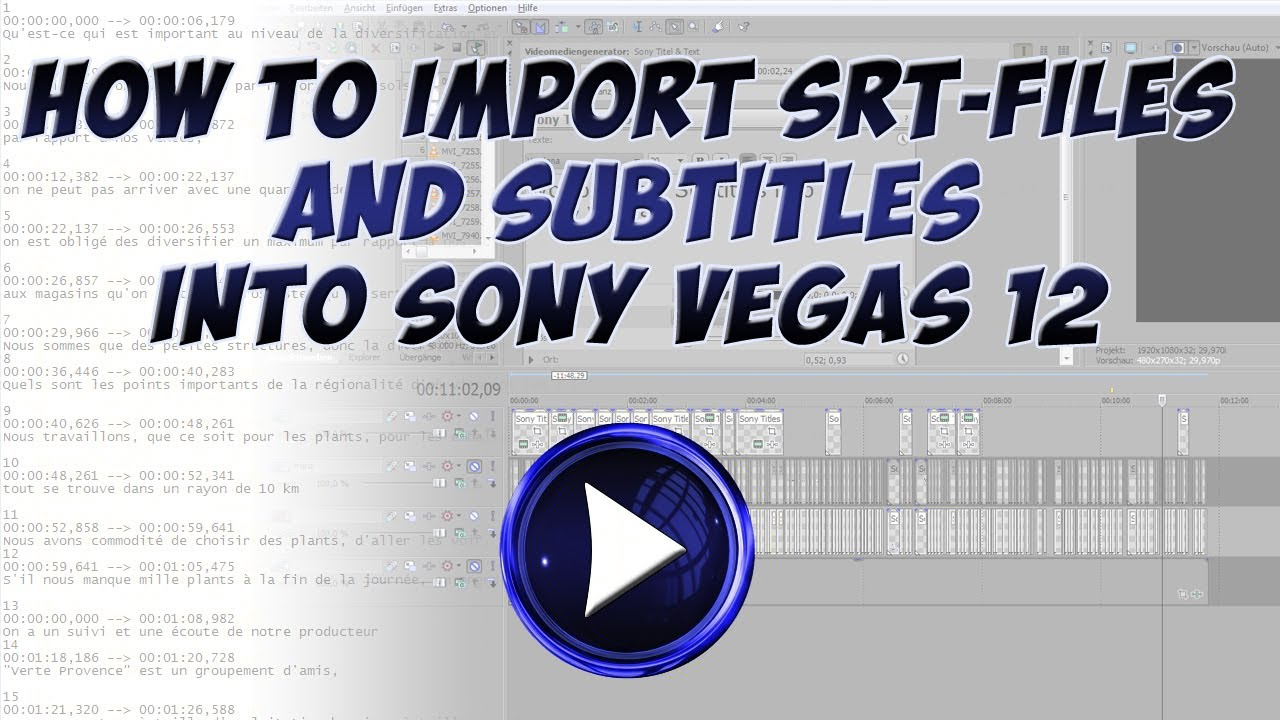 Tutorial - How to import SRT-Files and Subtitles into Sony Vegas 12 ...