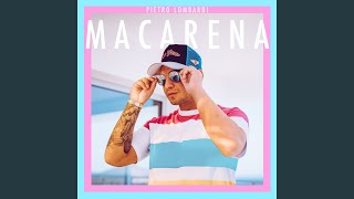 Provided to by universal music groupmacarena · pietro lombardimacarena℗ a polydor recording; ℗ 2019 lombardi / tinseltown productions, u...