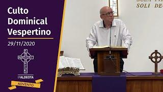 Culto Vespertino (29/11/2020) - Rev. Edenildo Fonteles