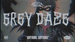 Grey Daze - Anything, Anything (Dark Nights Death Metal Soundtrack)