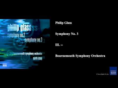 Philip Glass, Symphony No. 3, III. --
