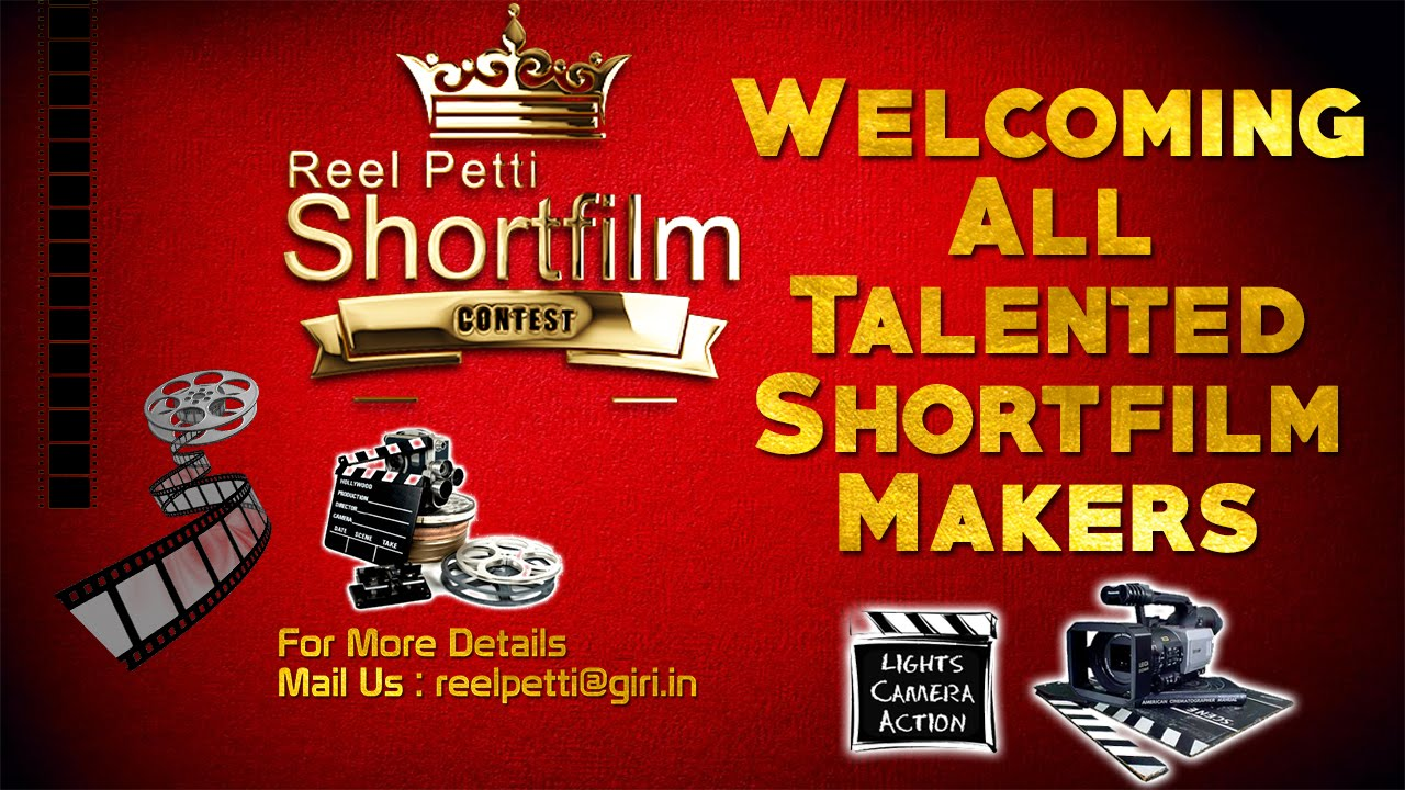 Reel Petti Shortfilm Contest | Win Rs 10,000, Certificate by Reel Petti | Calling Shortfilm Makers