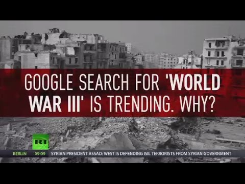World War 3: Google searches on global military conflict at record high