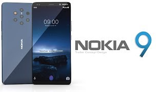 Nokia 9 2018 Trailer Concept Design Official introduction !