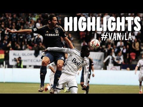 HIGHLIGHTS: Vancouver Whitecaps vs LA Galaxy | April 19, 2014