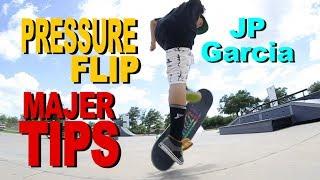 Pressure Flip - Jp Garcia - MAJER Tips