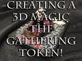 Making a 3d Vampire Miniature Token for Magic the Gathering