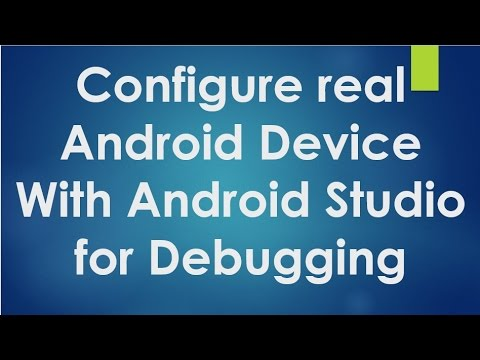 Android tutorial for beginners - 129 - Configure real android device ...