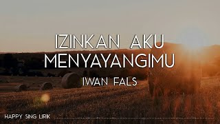 Download lagu Iwan Fals Izinkan Aku Menyayangimu