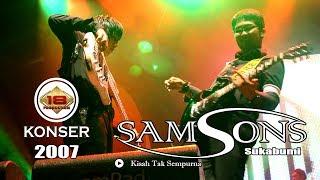 SAMSONS Kisah Tak Sempurna LIVE KONSER SUKABUMI 2007