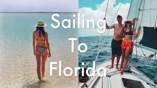 Sailing from the Bahamas to Florida!